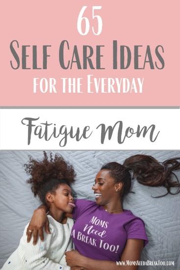65 Self Care Ideas