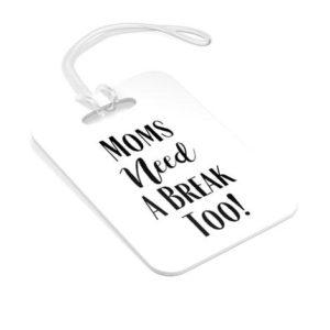 Bag Tag_Travel Essentials for Women_MomsNeedABreakToo.com